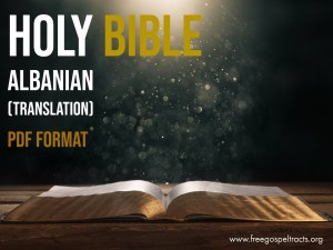 Download the bible in PDF Format. Download Albanian BIBLE in PDF